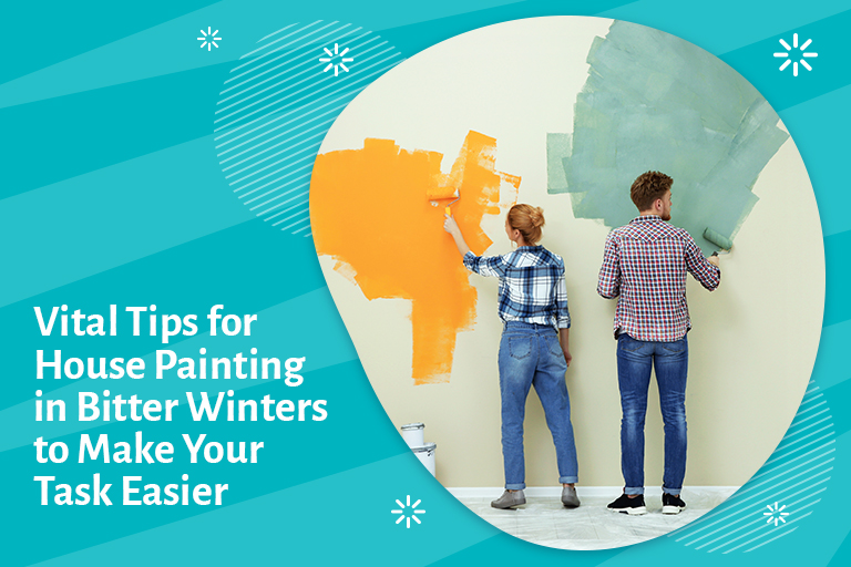 Vital Tips for House Painting During Bitter Winter