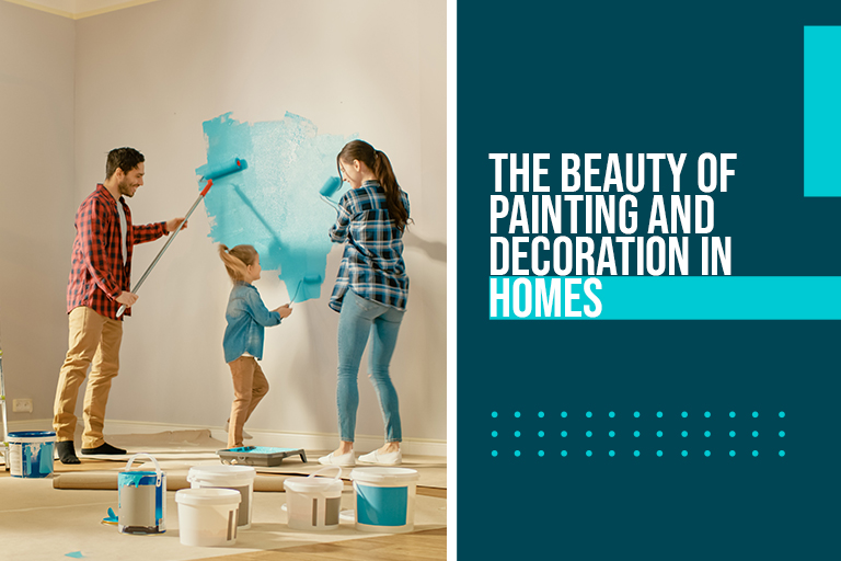 The Beauty Of Painting And Decoration In Homes